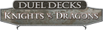 Duel Decks: Knights vs Dragons (DDG) - LowQuality