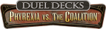 Duel Decks: Phyrexia vs The Coalition (DDE)